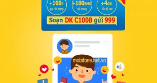 Đăng ký gói cước C100B Mobifone chỉ với 100.000đ/tháng nhận ưu đãi 3 trong 1