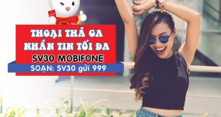 Đăng ký gói cước SV30 Mobifone chỉ 30.000đ