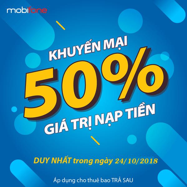 Mobifone khuyến mãi 24/10/2018 ưu đãi 50% cho thuê bao trả sau