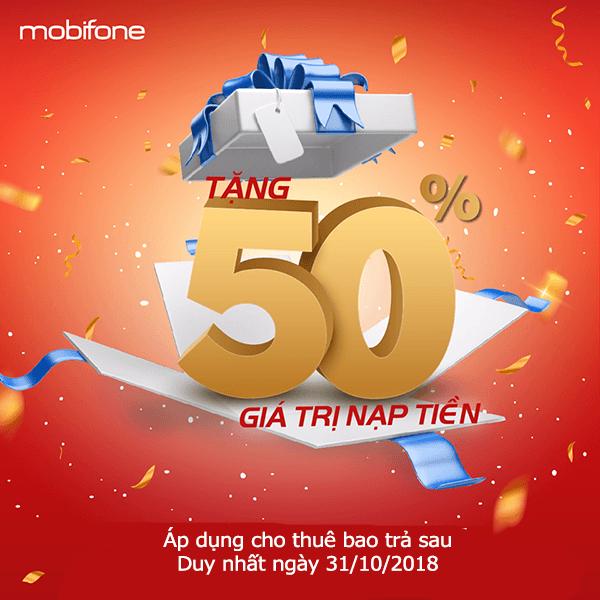 Mobifone khuyến mãi 31/10/2018 ưu đãi 50% tiền nạp thanh toán cước cho thuê bao trả sau