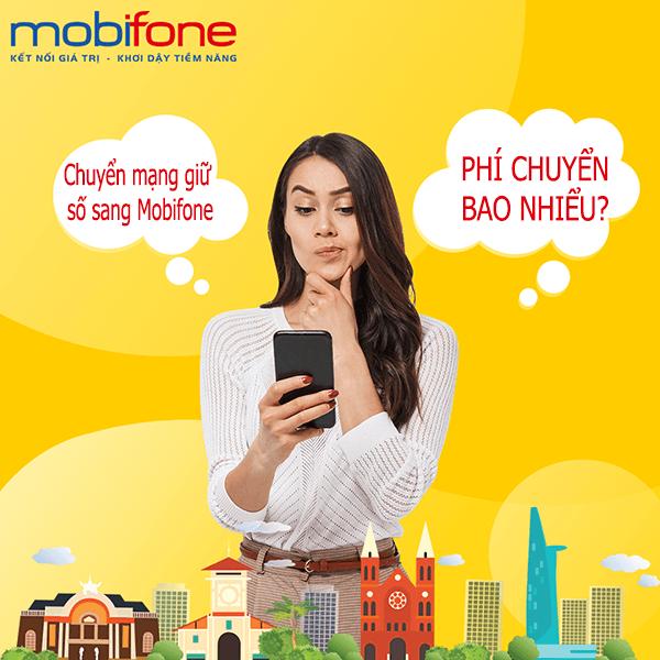 Phí chuyển dịch vụ chuyển mạng đổi số sang Mobifone là bao nhiêu?