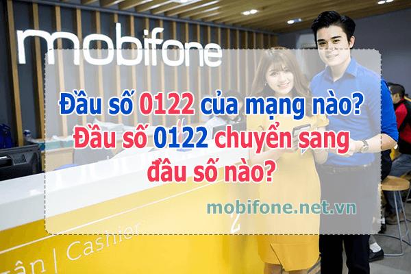 Đầu số 0122 của mạng? Đầu số 0122 đã chuyển đổi sang đầu số nào?
