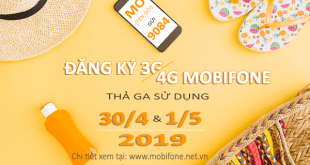 Đăng ký 3G/4G Mobifone sử dụng trong lễ 30/4 và 1/5/2019