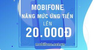 Mobifone nâng mức ứng tiền từ 3.000đ lên 20.000đ cho mỗi lượt ứng