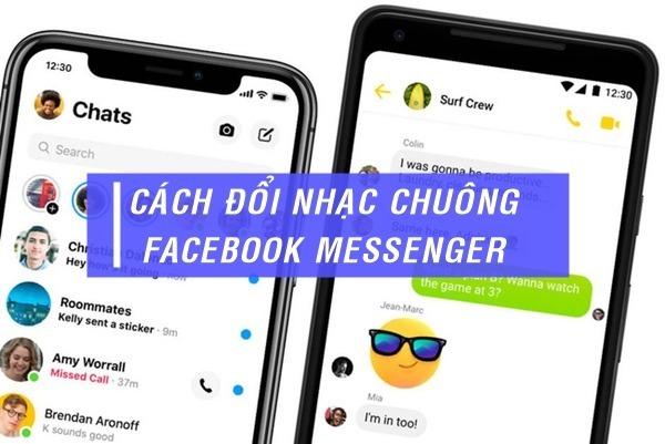 Hướng dẫn cách đổi nhạc chuông Facebook Messenger đơn giản nhất