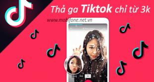 Đăng ký gói Tiktok Mobifone miễn phí data xem tiktok giá chỉ từ 3.000đ