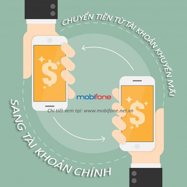 Cách chuyển tài khoản khuyến mãi sang tài khoản chính Mobifone bạn có biết?