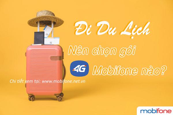 Nên đăng ký gói cước 4G Mobifone nào để đi du lịch?