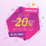 Mobifone khuyến mãi 1/1/2020 ưu đãi NGÀY VÀNG tặng 20% giá trị tiền