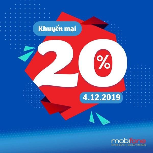 Mobifone khuyến mãi 4/12/2019 tặng 20% giá trị tiền nạp