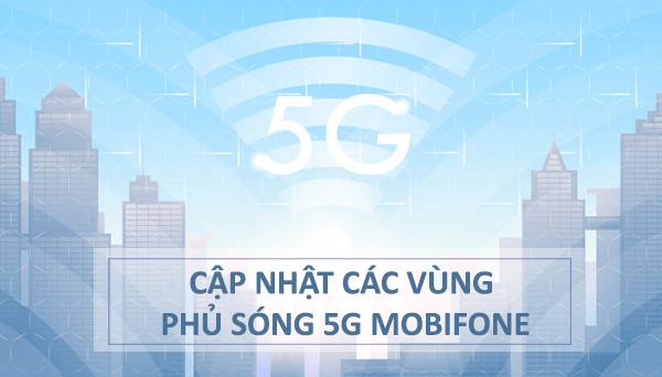 Cập nhật các vùng phủ sóng 5G Mobifone mới nhất