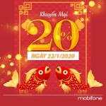 Mobifone khuyến mãi 22/1/2020 ưu đãi NGÀY VÀNG tặng 20% tiền nạp