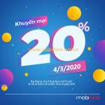 Mobifone khuyến mãi 4/3/2020 ưu đãi NGÀY VÀNG toàn quốc tặng 20% tiền nạp