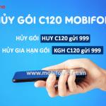 Cách hủy gói C120 Mobifone - Hủy gia hạn gói cước C120 Mobifone nhanh chóng nhất