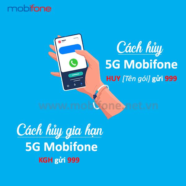 Hướng dẫn cách hủy 5G Mobifone hủy gia hạn gói cuốc 5G Mobifone nhanh nhất