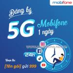 Cách đăng ký 5G Mobifone 1 ngày ưu đãi data khủng giá đăng ký chỉ từ 3k, 5k, 7k