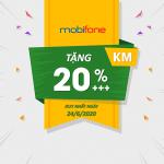 Mobifone khuyến mãi 24/6/2020 ưu đãi NGÀY VÀNG tặng 20% giá trị tiền nạp
