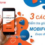 3 Cách kiểm tra gói cước khuyến mãi Mobifone được đăng ký mới nhất hiện nay