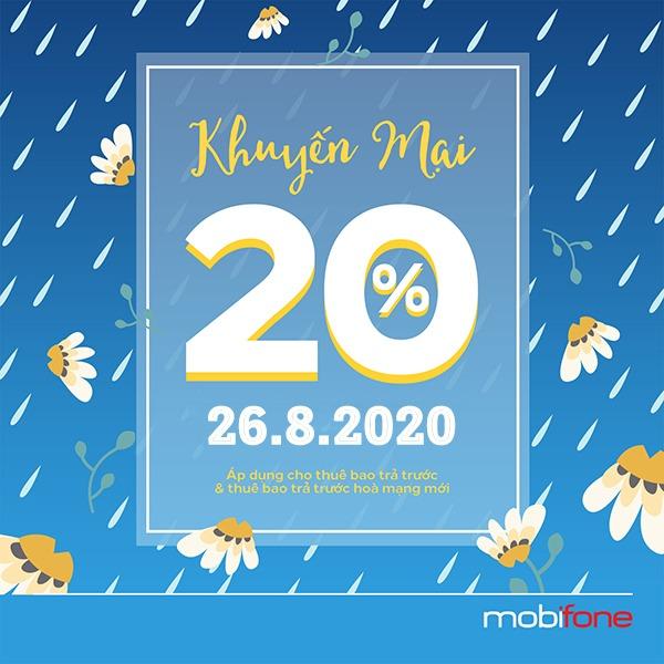 Mobifone khuyến mãi 26/8/2020 NGÀY VÀNG tặng 20% mỗi thẻ nạp thành công