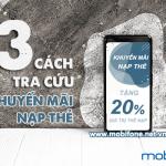 3 Cách kiểm tra khuyến mãi nạp thẻ Mobifone