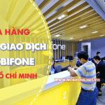 Danh sách cửa hàng điểm giao dịch Mobifone tại Tp. Hồ Chí Minh