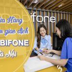 Danh sách địa chỉ các cửa hàng giao dịch Mobifone tại Hà Nội