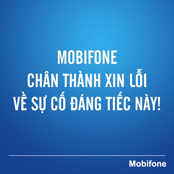 Mobifone gửi thư xin lỗi khách hàng sau sự cố gián đoạn liên lạc 29/9/2020