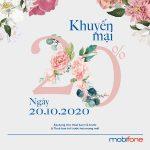 Chương trình Mobifone khuyến mãi 20/10/2020 NGÀY VÀNG tặng 20% tiền nạp