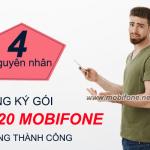 Vì sao đăng ký gói C120 Mobifone không thành công?