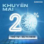 Mobifone khuyến mãi 25/11/2020 NGÀY VÀNG tặng 20% giá trị tiền nạp