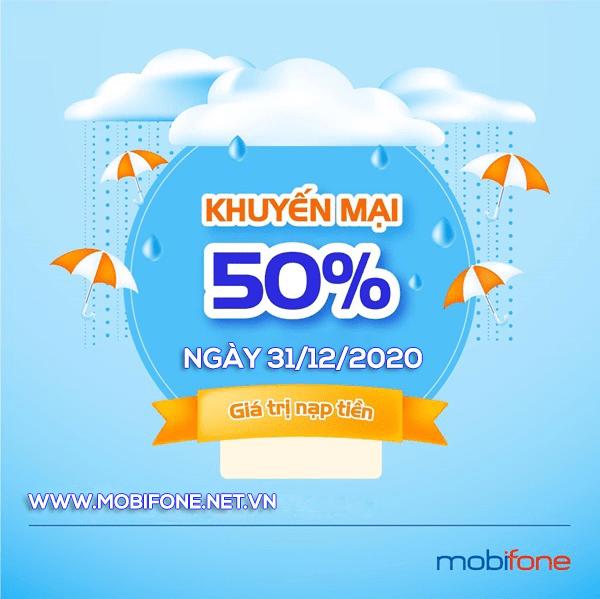 Mobifone khuyến mãi 31/12/2020 NGÀY VÀNG tặng 50% giá trị tiền nạp