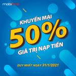 Mobifone khuyến mãi 31/1/2021 ưu đãi 20% - 50% tiền nạp