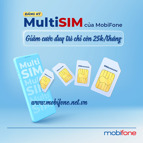 Mobifone giảm cước duy trì Multisim chỉ với 25.000đ/tháng