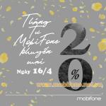 Mobifone khuyến mãi 16/4/2021 NGÀY VÀNG tặng 20% giá trị tiền nạp