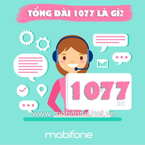 Tổng đài 1077 Mobifone là gì? Tổng đài 1077 có lừa đảo không
