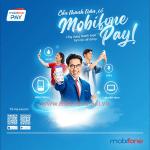 Mobifone Pay là gì? Hướng dẫn cách tải và sử dụng Mobifone Pay