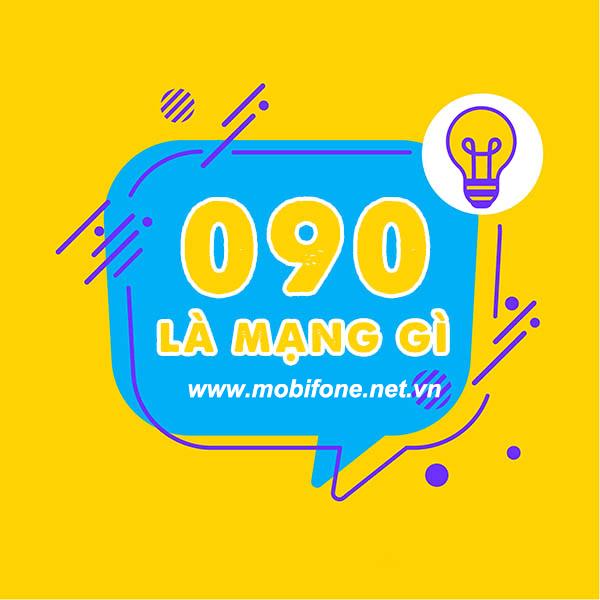 090 là mạng gì? Sim đầu số 090 có ý nghĩa gì?