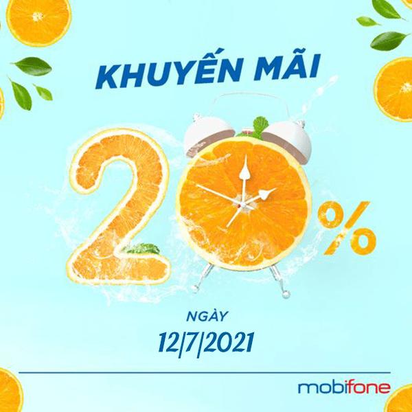 Mobifone khuyến mãi 12/7/2021 NGÀY VÀNG nạp tiền nhận ưu đãi 20%