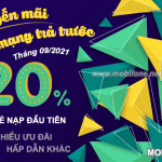 Mobifone khuyến mãi hòa mạng trả trước tháng 9/2021 tặng 20% giá trị thẻ nạp đầu tiên