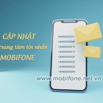 Cập nhật số trung tâm tin nhắn Mobifone mới nhất