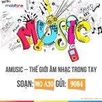 Gói cước Amusic Mobifone chỉ 30.000đ/tháng