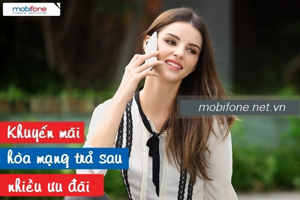 khuyến mãi hoà mạng trả sau Mobifone tháng 4/2017