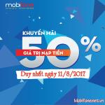 Mobifone khuyến mãi 11/8/2017 tặng 50% tiền nạp cho thuê bao trả trước
