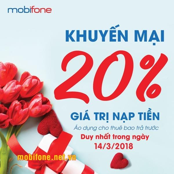 Mobifone khuyến mãi ngày 14/3/2018 tặng 20% giá trị tiền nạp