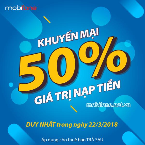 Mobifone khuyến mãi nạp tiền trả sau ngày 22/3/2018 áp dụng cho thuê bao trả sau