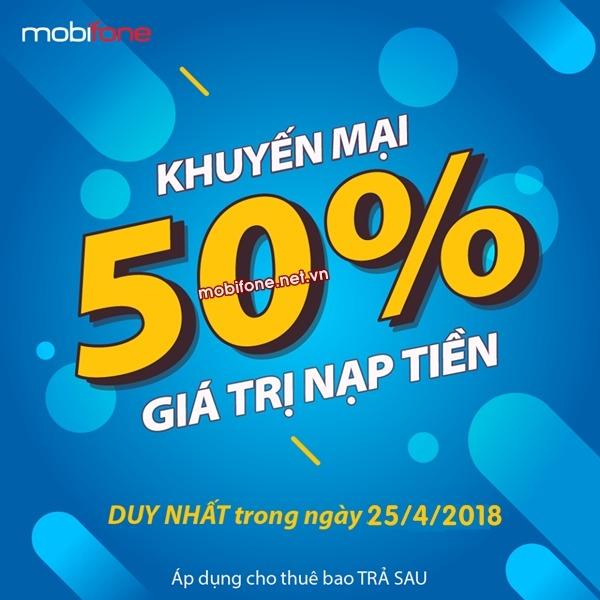 Mobifone khuyến mãi 25/4/2018 áp dụng cho thuê bao di động trả sau