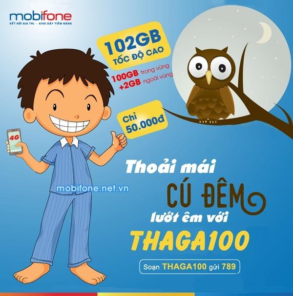 Đăng ký gói cước THAGA100 Mobifone chỉ 50.000đ/tháng