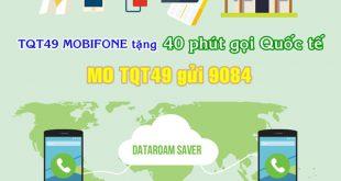 Đăng ký gói gọi quốc tế TQT49 Mobifone chỉ 49.000đ