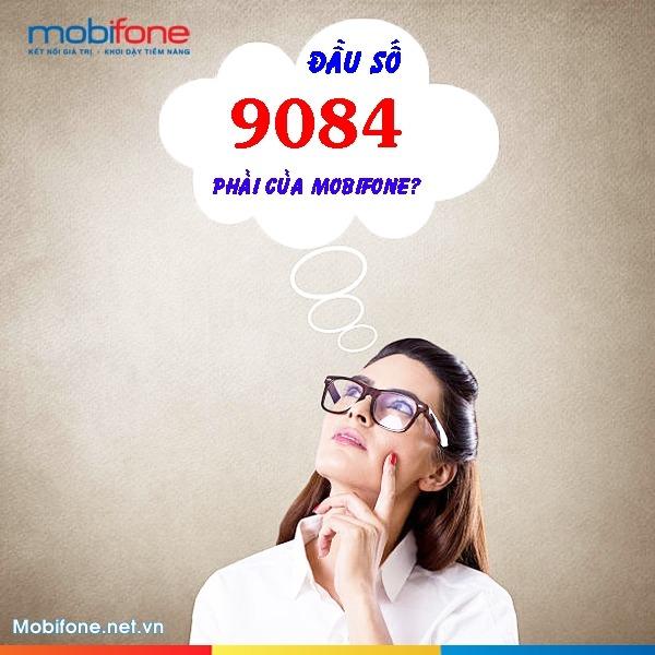 Đầu số 9084 có phải của Mobifone hay không