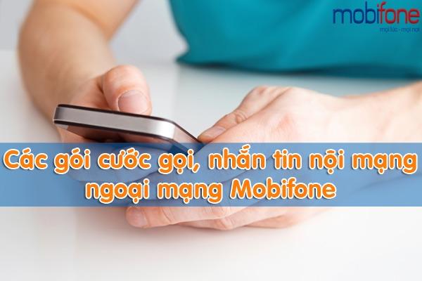các gói cước gọi và sms nội mạng, ngoại mạng Mobifone